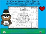A+ 50 Kindergarten Sight Words For Thanksgiving Handwriting Practice