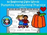A+ 50 Kindergarten Sight Words: PUMPKIN Theme Handwriting Practice