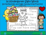 A+ 50 Kindergarten Sight Words: Spring Bunnies & Eggs Handwriting Practice