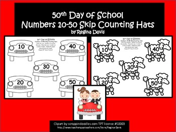 A+ 50th Day of School: Numbers 10-50 Skip Counting Hats