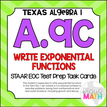 A.9C: Writing Exponential Functions STAAR EOC Test Prep Ta
