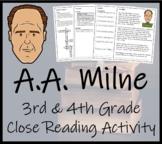 A.A. Milne - 3rd Grade & 4th Grade Close Reading Activity