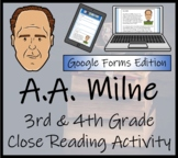 A.A. Milne 3rd Grade & 4th Grade Close Reading & Distance Learning Activity