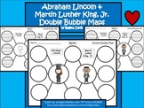A+ Abraham Lincoln & Martin Luther King, Jr. Double Bubble Maps