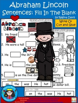A+ Abraham Lincoln Sentences: Fill In The Blank