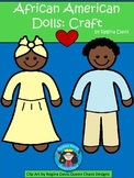 A+ African American Historical Doll Craft