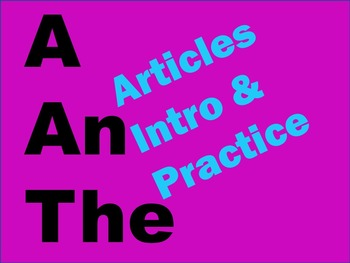 A, An, and The Articles Practice Activity