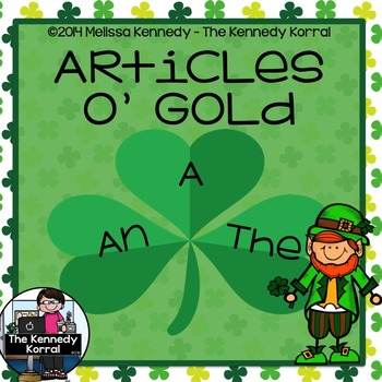 A, An, The: Articles 'o Gold - St. Patrick's Day {Anchor C