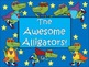 A+ Awesome Alligator Classroom Poster + Bookmarks