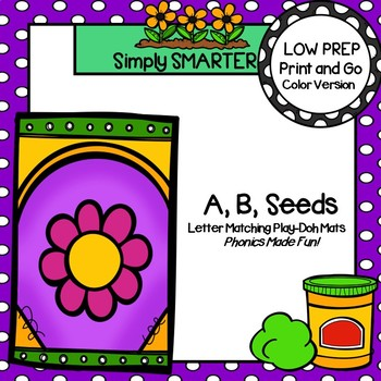 A,B, Seeds:  LOW PREP Flower Themed Letter Matching Play Dough Mats