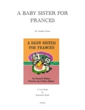 A Baby Sister for Frances by Russell Hoban (CCSS aligned story unit)