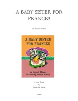 A Baby Sister for Frances by Russell Hoban (CCSS aligned s