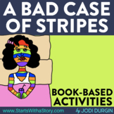 A BAD CASE OF STRIPES Activities and Read Aloud Lessons fo