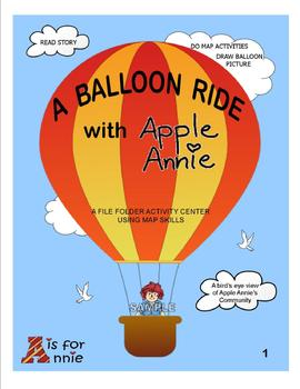 A BALLOON RIDE WITH APPLE ANNIE (A File Folder Activity Center Using Map Skills)