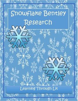 SNOWFLAKE BENTLEY Research Project