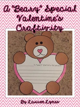 "A ""BEARY"" Special Valentine Craftivity!"