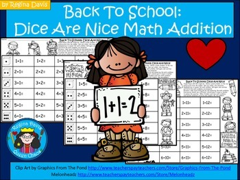 A+ Back To School: Dice Are Nice....Math Addition