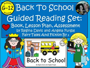 A+ Back To School-Level G-12 Guided Reading-Book, Lesson Plan, Assessments