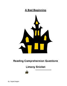 A Bad Beginning Reading Comprehension Questions and Book Test