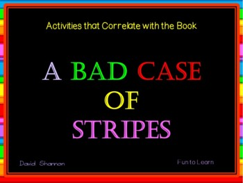 A Bad Case of Stripes ~ 34 pgs. of Common Core Activities
