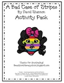 A Bad Case of Stripes - Activity Pack