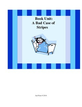 A Bad Case of Stripes: Book Unit