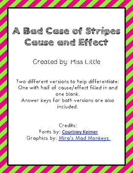 A Bad Case of Stripes Cause and Effect
