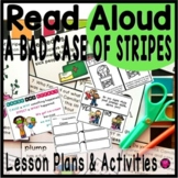 A Bad Case of Stripes Read Aloud Book Activities and Lesson Plans