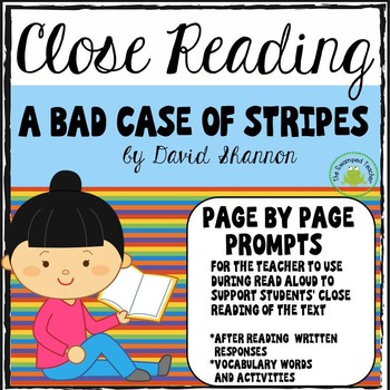 A Bad Case of Stripes - Close Reading - Page by Page Prompts for Comprehension
