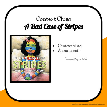 A Bad Case of Stripes Context Clues & Assessment