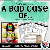 A Bad Case of Stripes: Creative Personal Narrative / Recount Writing