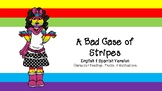 Character Traits. A Bad Case of Stripes-[English and Spanish]