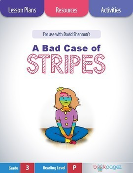 A Bad Case of Stripes Lesson Plans & Activities Package, Third Grade (CCSS)
