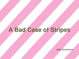 A Bad Case of Stripes- Power Point differentiated questions