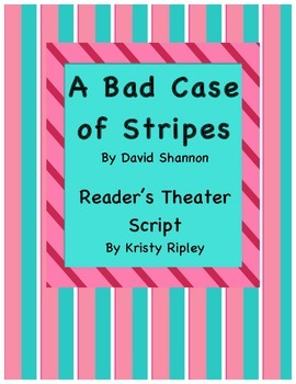 A Bad Case of Stripes Reader's Theater Script