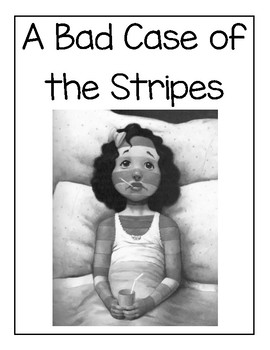A Bad Case of Stripes Reading Response Packet