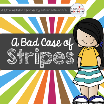 A Bad Case of Stripes Unit by Carrie Comincioli   Teachers Pay ...