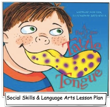 A Bad Case of Tattle Tongue - Lesson Plan