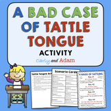 A Bad Case of Tattle Tongue Lesson and Activity