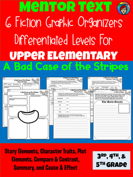 A Bad Case of the Stripes Mentor Text Fiction Graphic Organizers