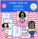 A Bad Case of the Stipes by David Shannon Book Unit