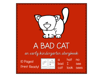 A Bad Cat kindergarten sight word storybook