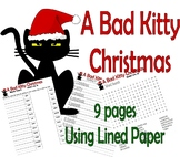 A Bad Kitty Christmas : Reading Activity 9 Page Packet : Lined Paper