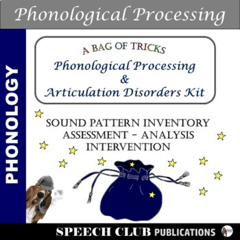 Phonological Processing & Articulation Disorders - A Bag of Tricks