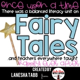 A Balanced Literacy Thematic Unit: FAIRYTALES!