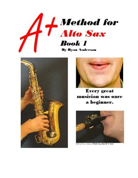 A+ Band Method for Alto Sax