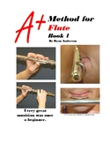 A+ Band Method for Flute