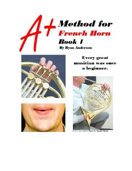 A+ Band Method for French Horn