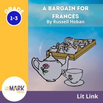 A Bargain for Frances Lit Link (Novel Study)
