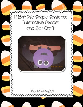 A Bat Tale Interactive Simple Sentence Reader and Bat Craft